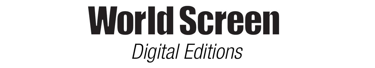 World Screen Digital Editions