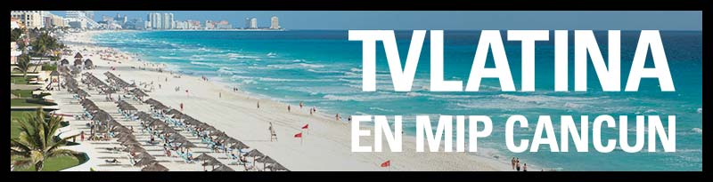 ***TV Latina en MIP Cancun***