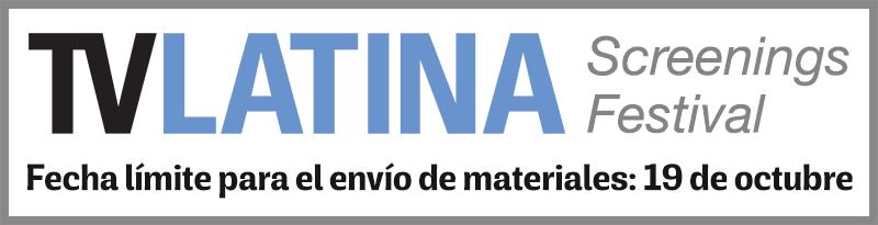 TV Latina Screenings Festival
