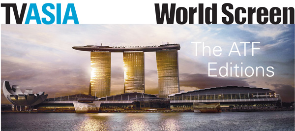 ***World Screen & TV Asia - The ATF Editions***
